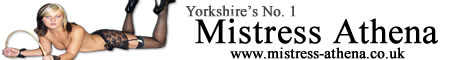 mistress athena - bdsm in west yorkshire